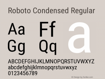 Roboto Condensed Regular Version 2.001047; 2014 Font Sample
