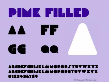 Pink Filled Version 1.000;PS 001.000;hotconv 1.0.88;makeotf.lib2.5.64775图片样张