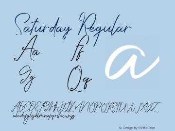 Saturday Version 1.00;January 6, 2019;FontCreator 11.5.0.2430 64-bit图片样张