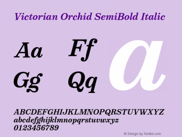 VictorianOrchidSemiboldItalic Version 1.000;PS 001.000;hotconv 1.0.88;makeotf.lib2.5.64775;YWFTv17图片样张