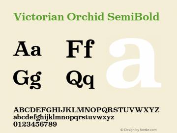VictorianOrchidSemibold Version 1.000;PS 001.000;hotconv 1.0.88;makeotf.lib2.5.64775;YWFTv17图片样张
