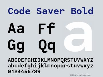 CodeSaverBold Version 1.000;PS 001.000;hotconv 1.0.88;makeotf.lib2.5.64775;YWFTv17图片样张
