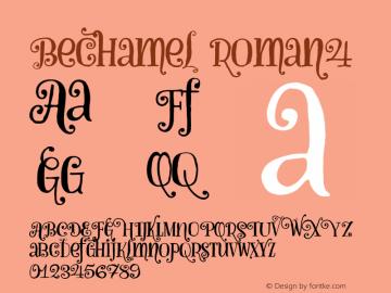 Bechamel-Roman4 Version 1.000;PS 001.000;hotconv 1.0.88;makeotf.lib2.5.64775图片样张