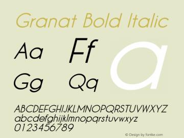 Granat Bold Italic Version 1.00;December 6, 2018;FontCreator 11.5.0.2422 64-bit图片样张