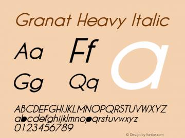 Granat Heavy Italic Version 1.00;December 6, 2018;FontCreator 11.5.0.2422 64-bit图片样张