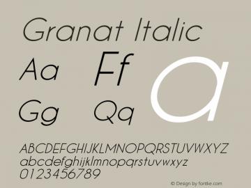 Granat Italic Version 1.00;December 6, 2018;FontCreator 11.5.0.2422 64-bit图片样张