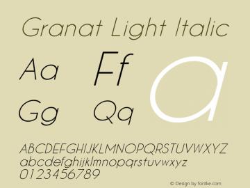 Granat Light Italic Version 1.00;December 6, 2018;FontCreator 11.5.0.2422 64-bit图片样张