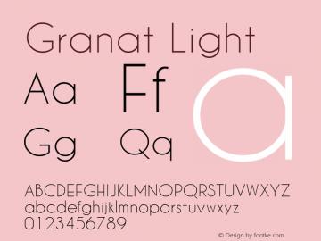 Granat Light Version 1.00;December 6, 2018;FontCreator 11.5.0.2422 64-bit图片样张