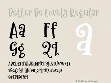 BetterBeLovely Version 1.000;PS 001.001;hotconv 1.0.56;YWFTv17图片样张