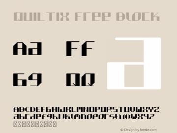 QUILTIX Free Block Version 1.002;Fontself Maker 3.0.0图片样张