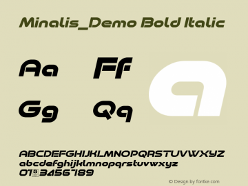 Minalis_Demo Bold Italic Version 1.00 January 9, 2019, initial release图片样张