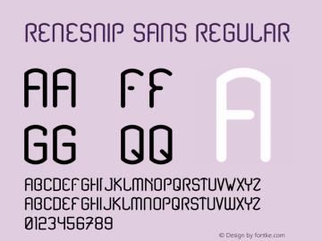 Renesnip Sans Regular Version 1.000;PS 001.000;hotconv 1.0.88;makeotf.lib2.5.64775图片样张
