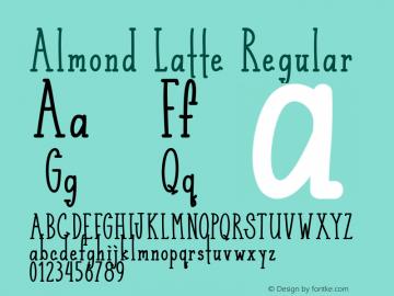 Almond Latte Version 1.00;January 10, 2019;FontCreator 11.5.0.2430 64-bit图片样张