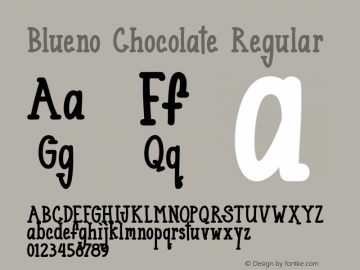 Blueno Chocolate Version 1.00;January 10, 2019;FontCreator 11.5.0.2430 64-bit图片样张