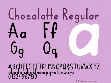 Chocolatte Version 1.00;January 10, 2019;FontCreator 11.5.0.2430 64-bit图片样张