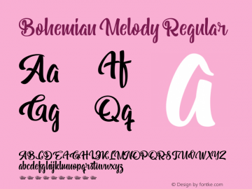 Bohemian Melody Version 1.00;January 11, 2019;FontCreator 11.5.0.2422 64-bit图片样张