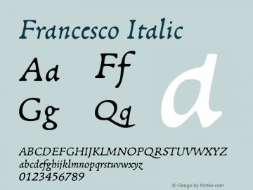 Francesco-Italic Version 1.001; ttfautohint (v1.4.1)图片样张