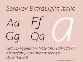 Seravek ExtraLight Italic 9.0d1e1图片样张