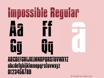 Impossible Regular 001.001 Font Sample