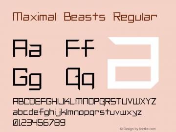 Maximal Beasts Regular Unknown Font Sample