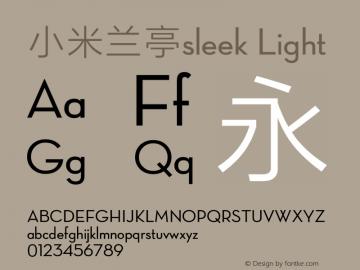小米兰亭sleek Version 1.00 August 18, 2017, initial release图片样张
