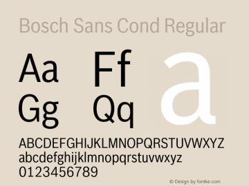 BoschSansCond-Regular Version 1.000;PS 2.00;hotconv 1.0.38图片样张