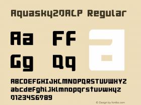 Aquasky20ALP Regular Version 001.000 Font Sample
