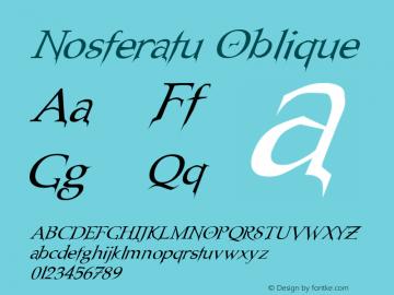 Nosferatu Oblique Altsys Fontographer 4.1 3/10/97 Font Sample