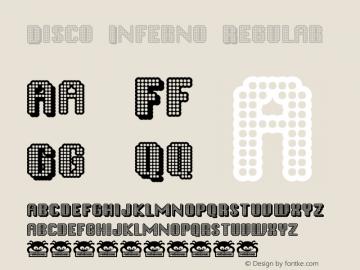 Disco Inferno Regular Macromedia Fontographer 4.1.2 3/10/99 Font Sample