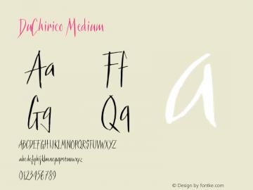 DuChirico Medium Version 001.000 Font Sample