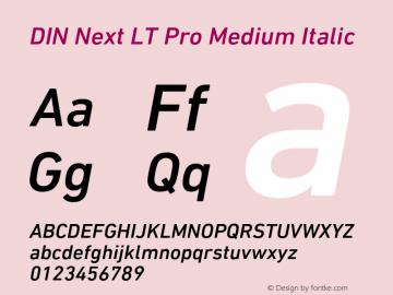 DINNextLTPro-MediumItalic Version 1.400图片样张
