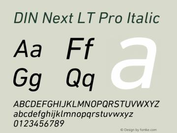 DINNextLTPro-Italic Version 1.200;PS 001.002;hotconv 1.0.38图片样张