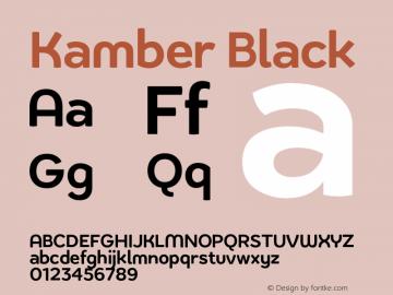 KamberBlack Version 1.000;PS 001.000;hotconv 1.0.88;makeotf.lib2.5.64775;YWFTv17 Font Sample