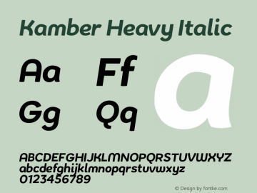KamberHeavyItalic Version 1.002;PS 001.002;hotconv 1.0.88;makeotf.lib2.5.64775;YWFTv17图片样张