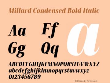 Millard-CondensedBoldItalic Version 1.001图片样张