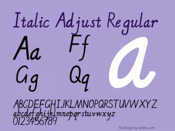 Italic Adjust Version 1.00;February 10, 2018;FontCreator 11.0.0.2407 32-bit图片样张