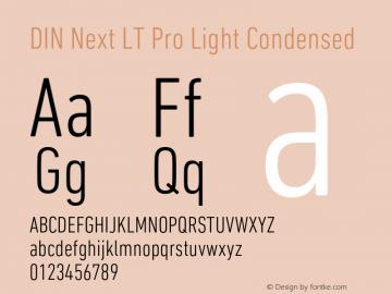 DINNextLTPro-LightCondensed Version 1.200;PS 001.002;hotconv 1.0.38图片样张