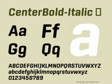☞CenterBold-Italic Version 1.100;com.myfonts.easy.signal.center.bold-italic.wfkit2.version.44Wj图片样张