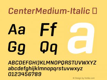 ☞CenterMedium-Italic Version 1.100;com.myfonts.easy.signal.center.medium-italic.wfkit2.version.44Wo图片样张