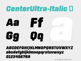 ☞CenterUltra-Italic Version 1.100;com.myfonts.easy.signal.center.ultra-italic.wfkit2.version.44Wu图片样张
