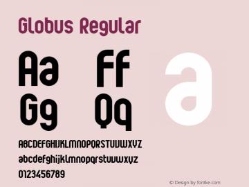 Globus Regular 001.000 Font Sample