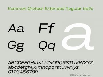 KommonGroteskExt-RegularIt Version 1.000 | wf-rip DC20181220图片样张