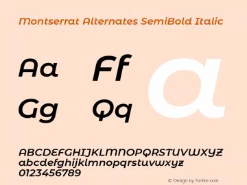 Montserrat Alternates SemiBold Italic Version 7.200;PS 007.200;hotconv 1.0.88;makeotf.lib2.5.64775图片样张