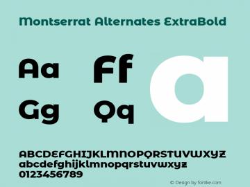 Montserrat Alternates ExtraBold Version 7.200图片样张