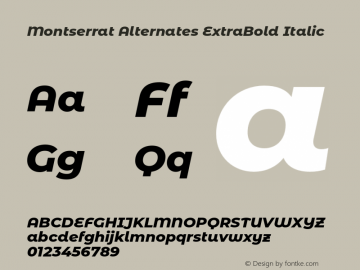 Montserrat Alternates ExtraBold Italic Version 7.200;PS 007.200;hotconv 1.0.88;makeotf.lib2.5.64775图片样张