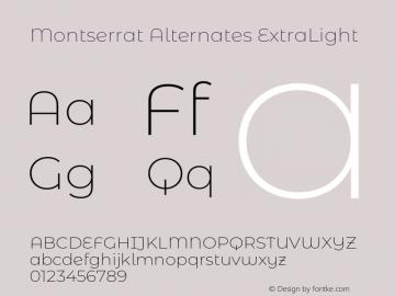 Montserrat Alternates ExtraLight Version 7.200;PS 007.200;hotconv 1.0.88;makeotf.lib2.5.64775图片样张