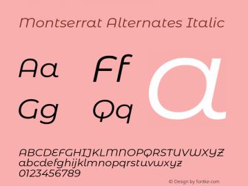 Montserrat Alternates Italic Version 7.200;PS 007.200;hotconv 1.0.88;makeotf.lib2.5.64775图片样张