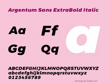 Argentum Sans ExtraBold Italic Version 5.001;March 13, 2019;FontCreator 11.5.0.2425 64-bit图片样张