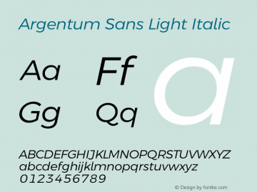 Argentum Sans Light Italic Version 5.001;March 13, 2019;FontCreator 11.5.0.2425 64-bit图片样张