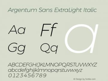 Argentum Sans ExtraLight Italic Version 5.001;March 13, 2019;FontCreator 11.5.0.2425 64-bit图片样张